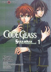 Code Geass - Suzaku of the Counterattack T1, manga chez Tonkam de Hasumi, Taniguchi, Ohkouchi, Yomino