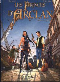 Les princes d'Arclan T1 : Lekard (0), bd chez Soleil de Gaudin, Sieurac, Alexe
