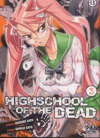 Highschool of the dead T3, manga chez Pika de Sato, Sato