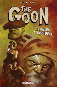The Goon T7 : Migraines et coeurs brisés (0), comics chez Delcourt de Powell, Stewart