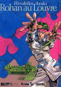 Rohan au Louvre, manga chez Futuropolis de Araki