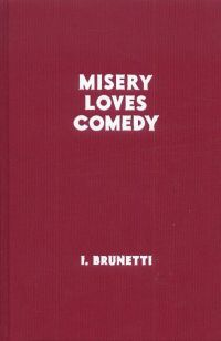 Misery loves comedy, comics chez Cambourakis de Brunetti