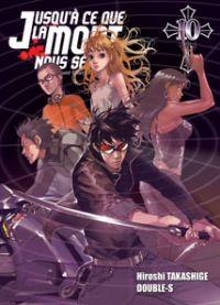 Jusqu'à ce que la mort nous sépare T10, manga chez Ki-oon de Takashige, Double-s