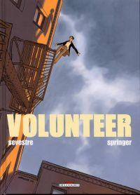 Volunteer T2, bd chez Delcourt de Sevestre, Springer