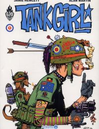 Tank Girl T1, comics chez Ankama de Martin, Bond, Hewlett