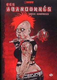 Les abandonnés, comics chez Milady Graphics de Campbell