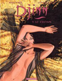 Djinn – cycle 1 : Ottoman, T4 : Le trésor (0), bd chez Dargaud de Dufaux, Miralles