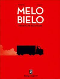Mélo Biélo, bd chez Desinge&Hugo&Cie de Felder, Besseron