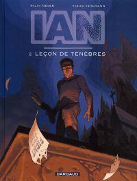 Ian T2 : La leçon de ténèbres (0), bd chez Dargaud de Vehlmann, Meyer