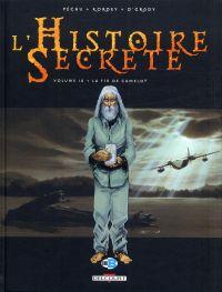 L'histoire secrète T18 : La fin de Camelot, bd chez Delcourt de Pécau, Kordey, O'Grady