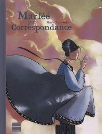 Mariée par correspondance, comics chez Paquet de Kalesniko