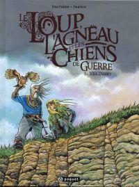 Le loup, l'agneau et les chiens de guerre T1 : Mercenaires (0), bd chez Paquet de Hautière, Hardoc