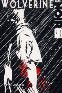 Marvel Noir : Péché originel (0), comics chez Panini Comics de Moore, Smith, Beredo, Calero