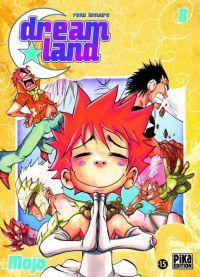 Dreamland  T8, manga chez Pika de Lemaire