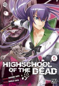 Highschool of the dead T5, manga chez Pika de Sato, Sato