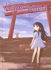 Kamisama – Première édition, T3 : Au bout du chemin (0), manga chez Ki-oon de Kotobuki