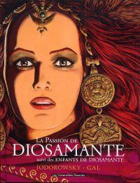 Diosamante : La passion de Diosamante (0), bd chez Les Humanoïdes Associés de Jodorowsky, Gal