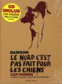 Dawson, le Nord c'est pas fait pour les chiens, bd chez accFa de Hildebrandt, Balahy