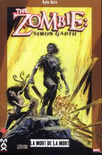 The zombie - Simon Garth : La mort de la mort (0), comics chez Panini Comics de Powell, Hotz, Brown