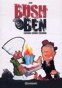 Bush & Ben, bd chez Paquet de Azim