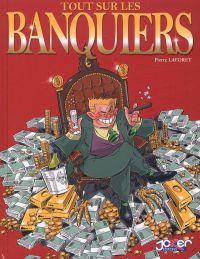 Tout sur les banquiers, bd chez Joker de Laforêt