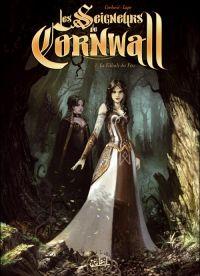 Les seigneurs de Cornwall T2 : La Filleule des fées (0), bd chez Soleil de Cordurié, Lapo, Héban