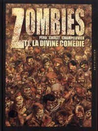 Zombies – cycle 1, T1 : La divine comédie (0), bd chez Soleil de Peru, Cholet, Champelovier