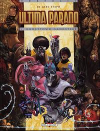 Ultima parano T1 : Ghosttown Gangsters (0), bd chez Delcourt de JB, Gess, Steph