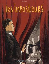Les imposteurs T1 : Les imposteurs, acte 1 (0), bd chez Casterman de Cailleaux