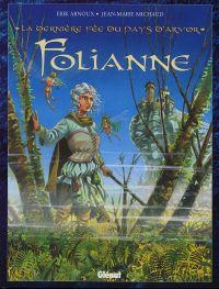 La dernière fée du pays d'Arvor T1 : Folianne (0), bd chez Glénat de Arnoux, Michaud