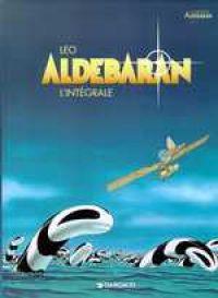 Aldébaran : Intégrale tomes 1 à 5 (1), bd chez Dargaud de Léo