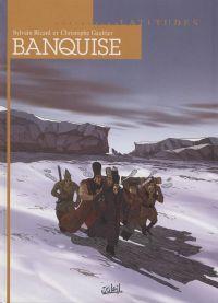 Banquise, bd chez Soleil de Ricard, Gaultier