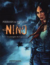 El nino T1 : La passagère du capricorne (0), bd chez Les Humanoïdes Associés de Perrissin, Pavlovic, Dimagmaliw
