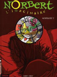 Norbert l'imaginaire T2 : Monsieur I (0), bd chez Le Lombard de Guéret, Vadot
