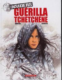 Insiders – Saison 1, T1 : Guérilla Tchétchène (0), bd chez Dargaud de Bartoll, Garreta, Smulkowski