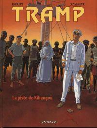 Tramp T6 : La piste de Kibangou (0), bd chez Dargaud de Kraehn, Jusseaume