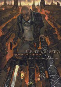 Central Zero T1 : Les pêchés du père (0), bd chez Soleil de Nikolavitch, Fejzula