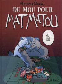 Matmatou T5 : Du mou pour Matmatou (0), bd chez La sirène de Mo, Gaudin