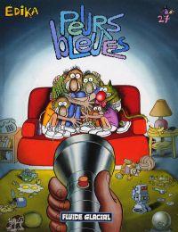 Edika T27 : Peurs bleues (0), bd chez Fluide Glacial de Edika