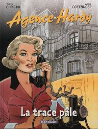 L'agence Hardy T2 : La trace Hardy (0), bd chez Dargaud de Christin, Goetzinger