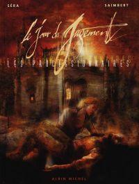 Les processionnaires T2 : Le Jour du jugement (0), bd chez Albin Michel de Saimbert, Séra