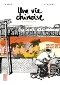 Une vie chinoise T1 : Le temps du Parti, manga chez Kana de Otié, Kunwu