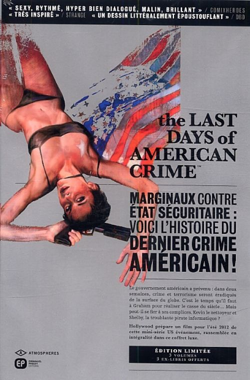 The Last Days Of American Crime, comics chez Emmanuel Proust Editions de Remender, Tocchini, Maleev