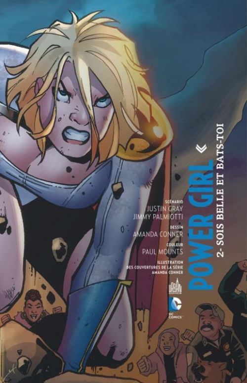 Power Girl T2 : Sois belle et bats-toi ! (0), comics chez Urban Comics de Gray, Palmiotti, Conner, Hughes