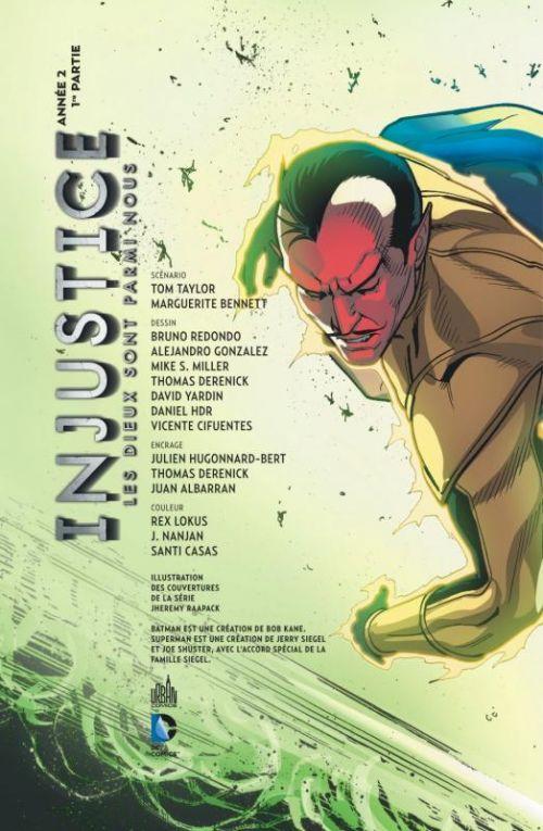 Injustice - Les Dieux sont parmi nous T4 : Année 2 - 2ème partie (0), comics chez Urban Comics de Bennett, Taylor, Yardin, Cifuentes, Hugonnard-Bert, Redondo, Derenick, Gonzales, Miller, Hdr, Casas, Nanjan, Lokus, Raapack
