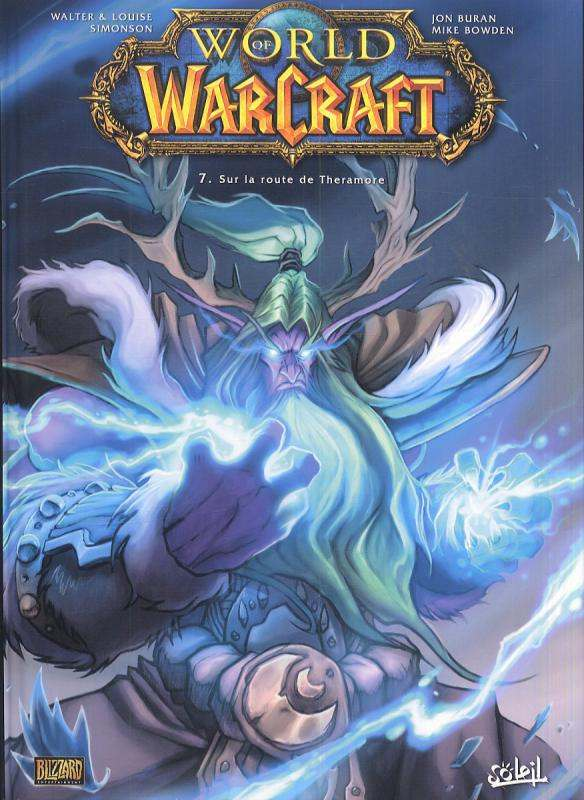 World of Warcraft T7 : Sur la route de Theramore (0), comics chez Soleil de Simonson, Bowden, Buran, Rench, Eltaeb, Mayor