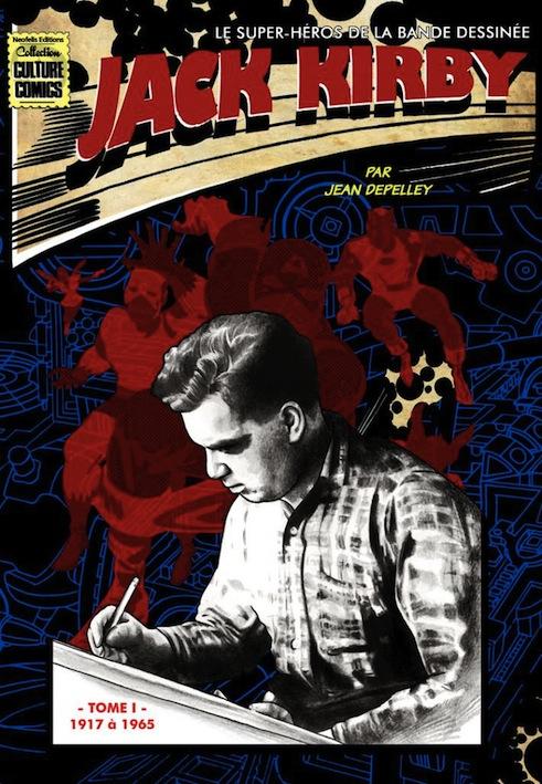 Néofélis biographie Jack Kirby