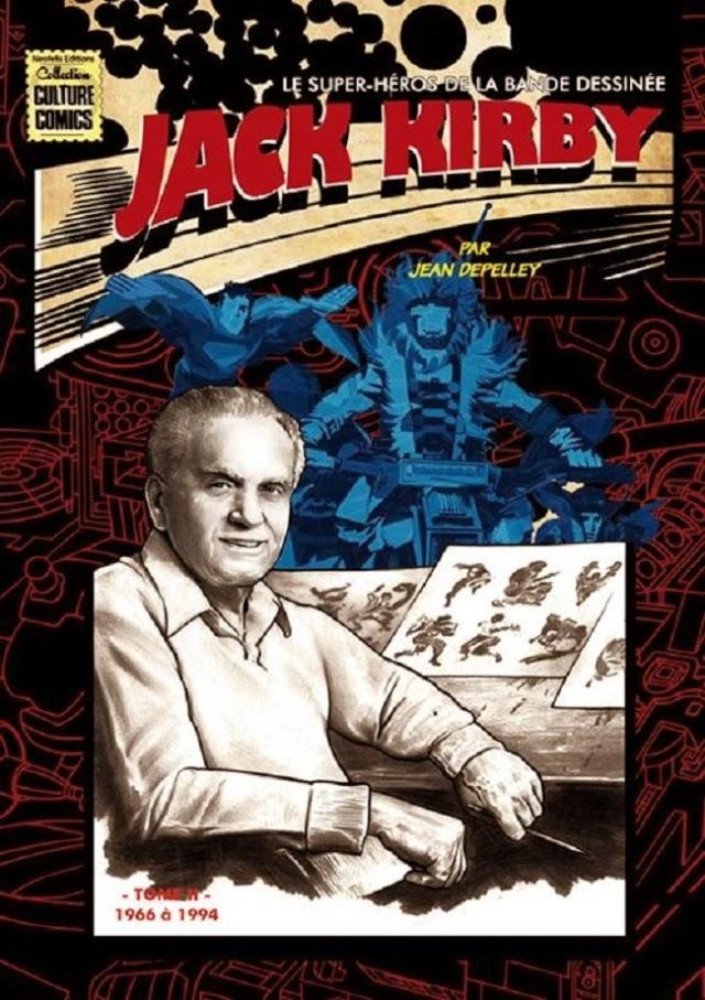 Jack Kirby le super-héros de la bande dessinée Néofélis