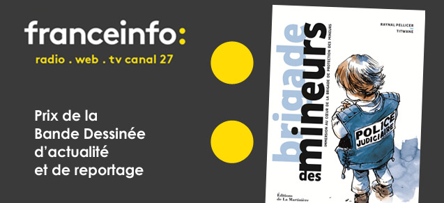 Brigade des mineurs, Prix FranceInfo 2018