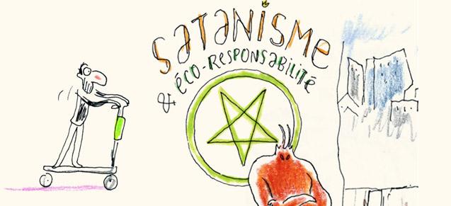 Satanisme & Eco-responsabilité